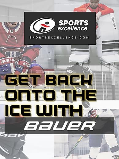 Get Back Onto The Ice With Bauer | Sports Excellence